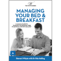 Managing your Bed & Breakfast - The Whyte Series